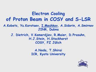 Electron Cooling of Proton Beam in COSY and S-LSR
