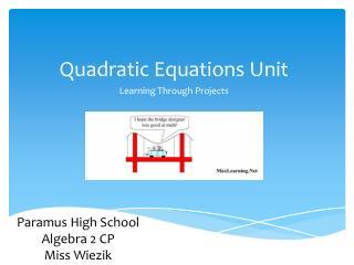 Quadratic Equations Unit