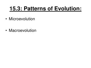 15.3: Patterns of Evolution: