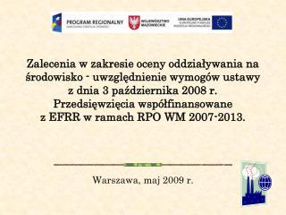 Warszawa, maj 2009 r.