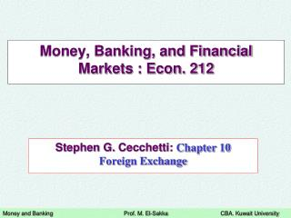 Money, Banking, and Financial Markets : Econ. 212