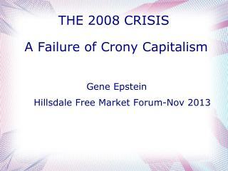 THE 2008 CRISIS
