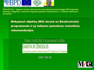 m2t.321.lt/sviesa/lt.php/ 2007-08-23