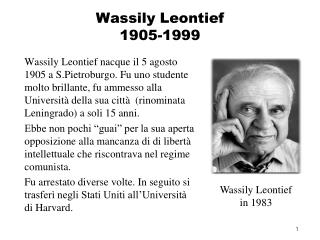 Wassily Leontief 1905-1999
