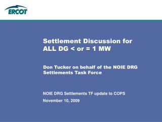 Settlement Discussion for ALL DG < or = 1 MW