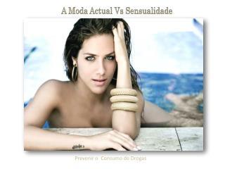 A Moda Actual Vs Sensualidade