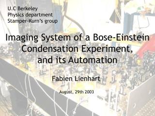 Imaging System of a Bose-Einstein Condensation Experiment,  and its Automation