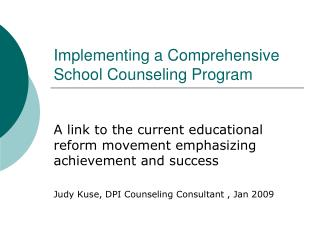 Implementing a Comprehensive School Counseling Program