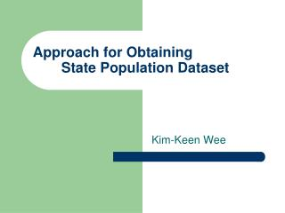 Approach for Obtaining  State Population Dataset