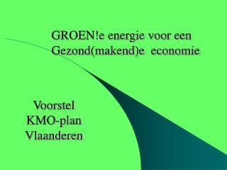Voorstel  KMO-plan  Vlaanderen