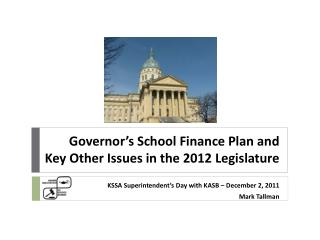 Governor's School Finance Plan and Key Other Issues in the 2012 Legislature