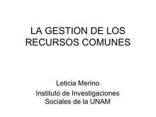 LA GESTION DE LOS RECURSOS COMUNES