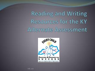 Reading and Writing Resources for the KY Alternate Assessment