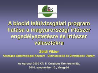 Zöldi Viktor Országos Epidemiológiai Központ - Dezinszekciós és Deratizációs Osztály