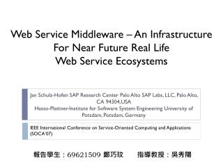 Web Service Middleware – An Infrastructure For Near Future Real Life  Web Service Ecosystems