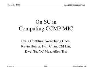 On SC in  Computing CCMP MIC