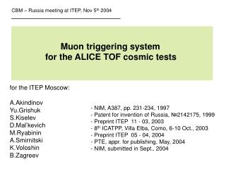Muon triggering system               for the ALICE TOF cosmic tests