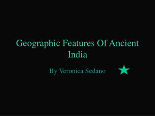 Geographic Features Of Ancient India