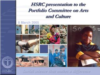 HSRC presentation to  the Portfolio Committee on Arts and Culture