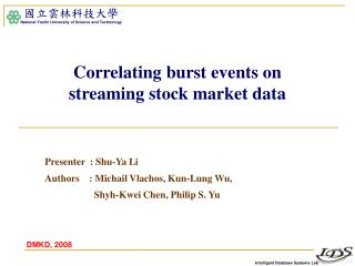 Correlating burst events on  streaming stock market data