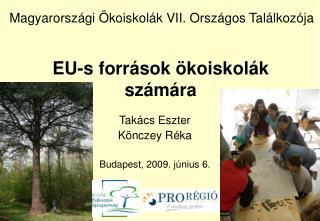 EU-s források ökoiskolák számára