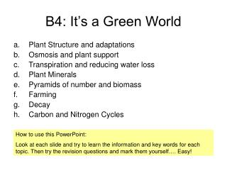 B4: It s a Green World