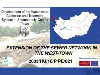Development of the Wastewater Collection and Treatment System in Szombathely County Town