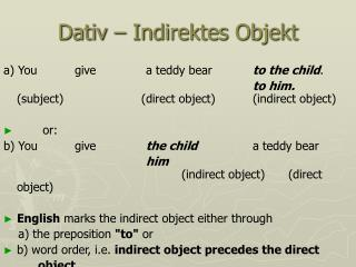 Dativ – Indirektes Objekt