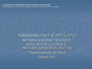 EMBEDDING PACT SCAFFOLDING WITHIN EXISTING TEACHER EDUCATION COURSES