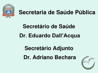 Secretaria de Sa de P blica