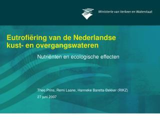 Eutrofiëring van de Nederlandse kust- en overgangswateren