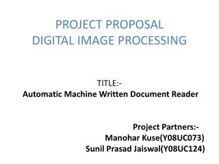PROJECT PROPOSAL DIGITAL IMAGE PROCESSING