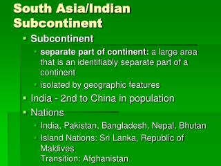 South Asia/Indian Subcontinent