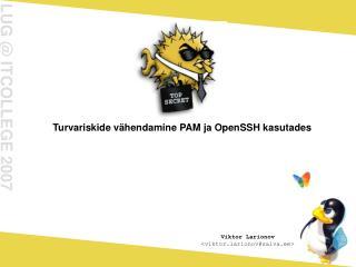 Turvariskide v ähendamine PAM ja OpenSSH kasutades