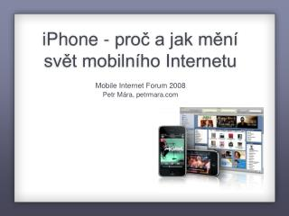 iPhone - proč a jak mění svět mobilního Internetu