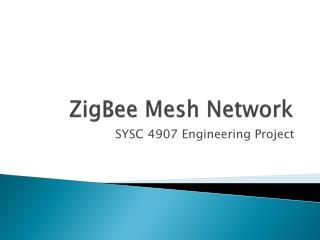 ZigBee  Mesh Network