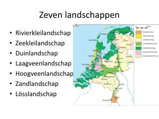 Zeven landschappen