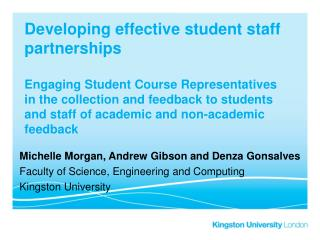 Michelle Morgan, Andrew Gibson and Denza Gonsalves Faculty of Science, Engineering and Computing