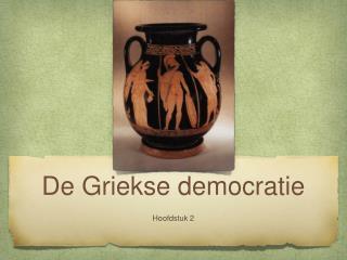 De Griekse democratie