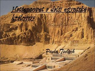 Hatšepsovet a další egyptské královny Pavla Tselych