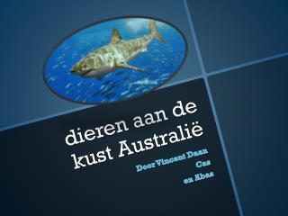 dieren aan de kust  A ustralië