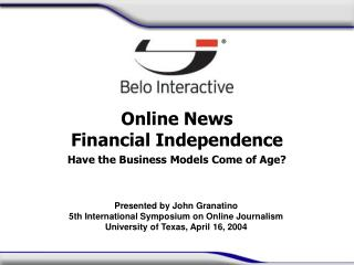 Online News Financial Independence Have the Business Models Come of Age?