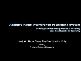 Adaptive Radio Interference Positioning System