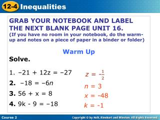 GRAB YOUR NOTEBOOK AND LABEL THE NEXT BLANK PAGE UNIT 16.
