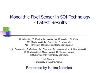 Monolithic Pixel Sensor in SOI Technology - Latest Results