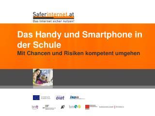 Das Handy und Smartphone in der Schule Mit Chancen und Risiken kompetent umgehen