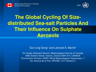 The Global Cycling Of Size-distributed Sea-salt Particles And Their Influence On Sulphate Aerosols