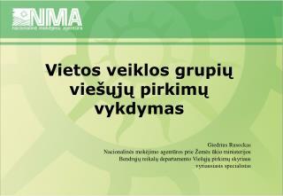 Vietos veiklos grupių viešųjų pirkimų vykdymas