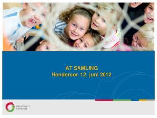 AT SAMLING Henderson 12. juni 2012