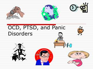 OCD, PTSD, and Panic Disorders